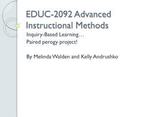 EDUC-2092 Advanced Instructional Methods
