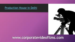 Video Production Company in Delhi