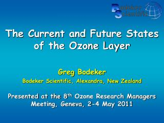 The Current and Future States of the Ozone Layer