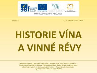 HISTORIE V�NA  A VINN� R�VY