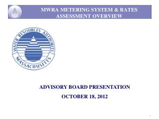 MWRA METERING SYSTEM & RATES ASSESSMENT OVERVIEW