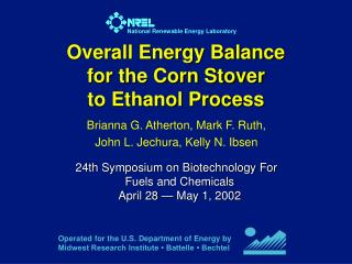 Overall Energy Balance  for the Corn Stover  to Ethanol Process
