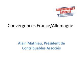 Convergences France/Allemagne