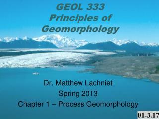 GEOL 333  Principles of Geomorphology