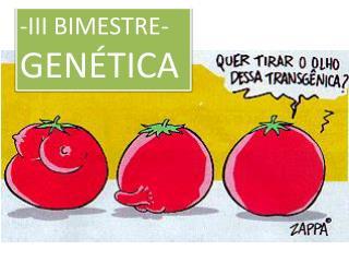 -III BIMESTRE- GENÉTICA