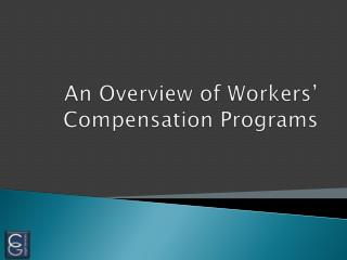 An Overview of Workers' Compensation Programs