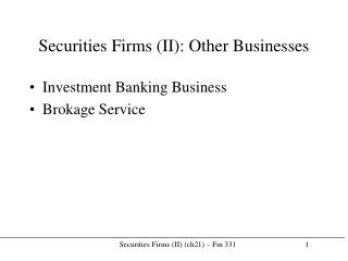 Securities Firms II: Other Businesses