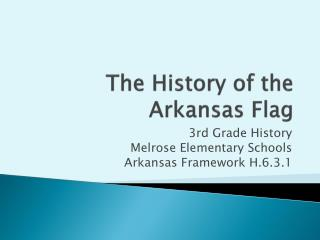 The History of the Arkansas Flag