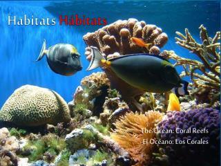 Habitats Hábitats
