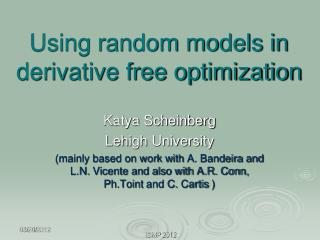 Using random models in derivative free optimization