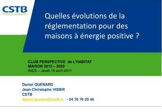 Quelles évolutions de la réglementation pour des maisons à énergie positive ?