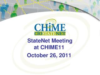 StateNet Meeting  at CHIME11 October 26, 2011