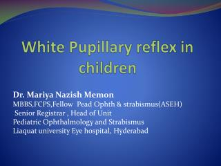 White Pupillary reflex in children
