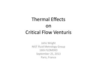 Thermal Effects  on  Critical Flow  Venturis