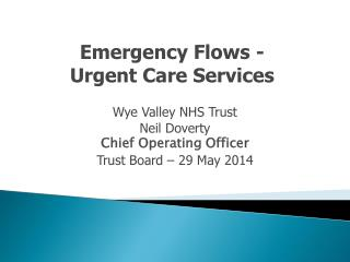 Emergency Flows - Urgent Care Services