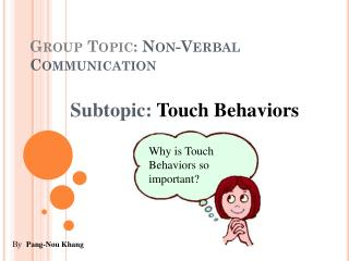 Group Topic:  Non-Verbal Communication