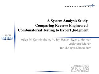 A System Analysis Study  Comparing Reverse Engineered  Combinatorial Testing to Expert Judgment