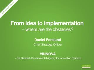 From  idea to  implementation � where are the  obstacles?