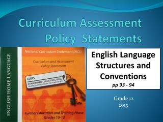 Curriculum Assessment Policy  Statements
