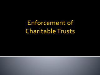 Enforcement of Charitable Trusts