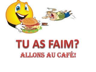 ALLONS AU CAFÉ!