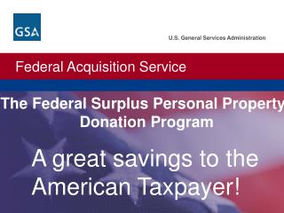 A great savings to the American Taxpayer!