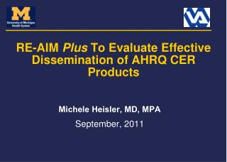 RE- AIM Plus  To Evaluate Effective Dissemination of  AHRQ  CER  Products