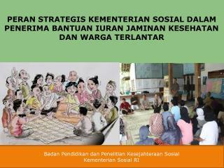 Badan Pendidikan dan Penelitian Kesejahteraan Sosial Kementerian Sosial  RI