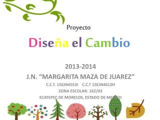 Proyecto Di se ña el Cam bio