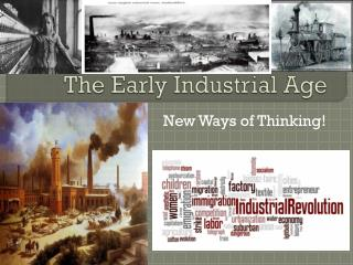 The Early Industrial Age