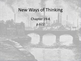 New Ways of Thinking