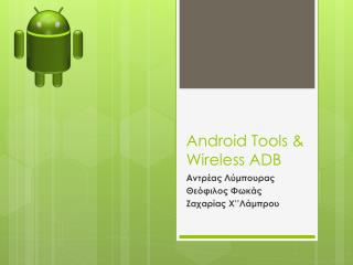 Android Tools & Wireless ADB