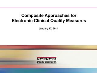 Composite Approaches for Electronic Clinical Quality Measures