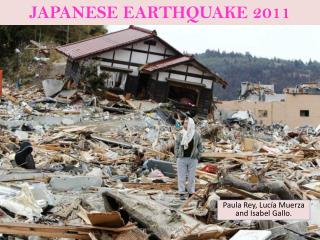 JAPANESE EARTHQUAKE 2011