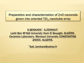 Preparation and characterization of ZnO nanorods grown into oriented TiO 2  nanotube array