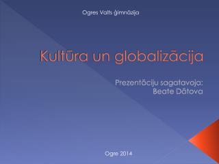 Kultūra un globalizācija