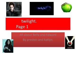 twilight.                Page 1