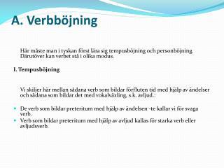A.  Verbböjning