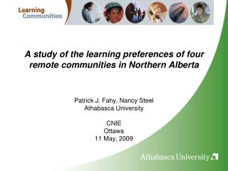 A study of the learning preferences of four remote communities in Northern Alberta