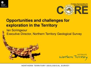 Opportunities and challenges for exploration in the Territory
