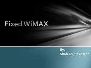 Fixed WiMAX