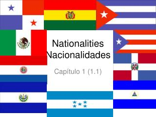 Nationalities N acionalidades