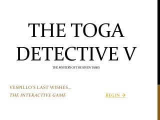 The Toga Detective V The Mystery of The Seven Tasks