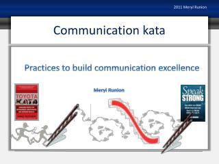 Communication kata