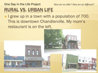 Rural Vs. Urban Life