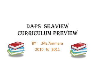 DAPS   Seaview Curriculum Preview