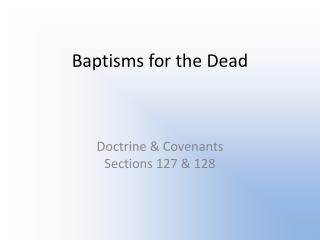 Baptisms for the Dead
