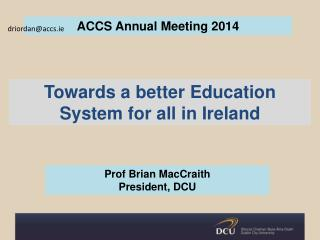 Towards a better  Education System for all  in Ireland