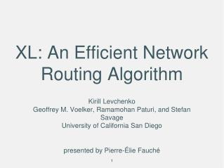 XL: An Efficient Network Routing Algorithm