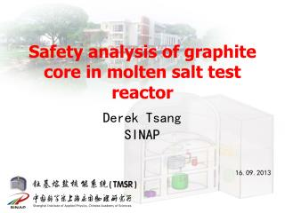 Safety analysis of graphite core in molten salt test reactor